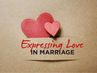expressing-love-in-marriage-1-638