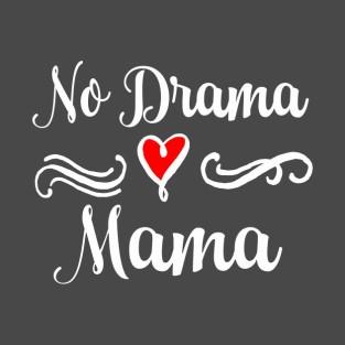 no drama momma
